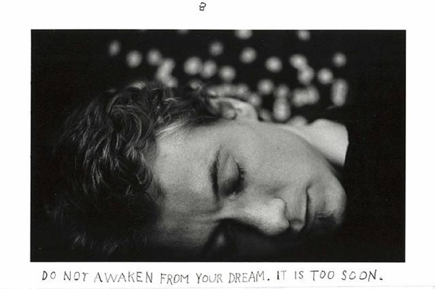 Duane Michals - Do not awaken from your dream