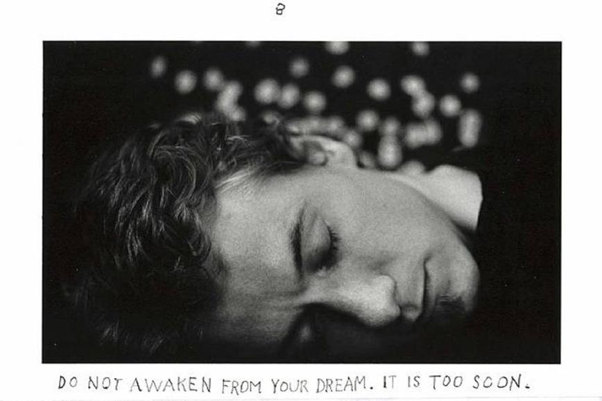 Duane Michals - Do not awaken from your dream