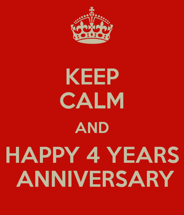 keep-calm-and-happy-4-years-anniversary